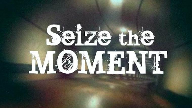 Seize the Moment Increase Thumbnail